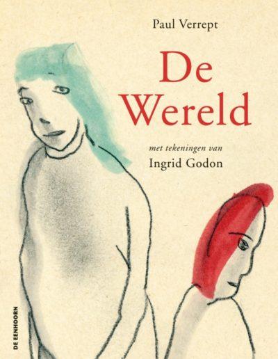 De Wereld, Paul Verrept & Ingrid Godon, De Eenhoorn, 2017