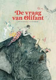 De vraag van de olifant, Leen Van den Berg & Kaatje Vermeire, De Eenhoorn, 2011